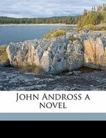 John Andross A Novel