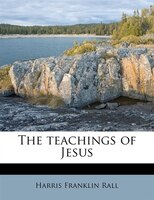 The Teachings Of Jesus