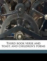Third Book Verse And Toast, And Children's Poems