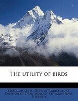 The Utility Of Birds