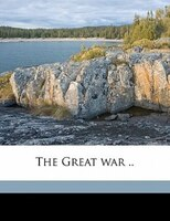 The Great War ..