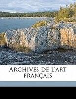 Archives De L'art Français - Société De L'histoire De L'art França