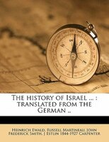 The History Of Israel ...: Translated From The German ..