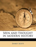 Men And Thought In Modern History