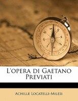 L'opera di Gaetano Previati