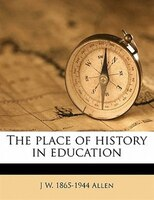 The Place Of History In Education