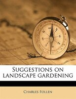 Suggestions On Landscape Gardening