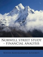 Norwell Street Study - Financial Analysis
