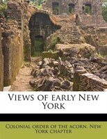 Views Of Early New York