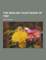 The English Faust-Book of 1592