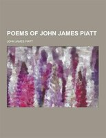 Poems of John James Piatt