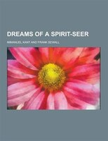 Dreams of a Spirit-Seer