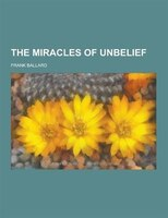 The Miracles of Unbelief