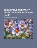 Descriptive Mentality from the Head, Face and Hand
