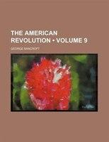 The American Revolution (volume 9)