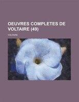 Oeuvres completes de Voltaire (49) - Voltaire