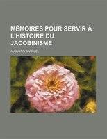 9781235218446 - Augustin Barruel: Mémoires Pour Servir À L'histoire Du Jacobinisme (5) - Livre