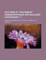 Doctrine Et Traitement Homoeopathique Des Maladies Chroniques (3)