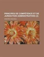 Principes De Competence Et De Juridiction Administratives (2 )