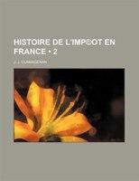 Histoire de L'imp(c)ot En France (2)