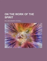 On the Work of the Spirit