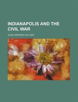 Indianapolis and the Civil War