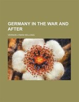 Germany in the War and After
