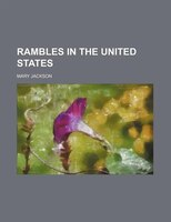Rambles in the United States