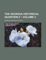 The Georgia historical quarterly (Volume 2)