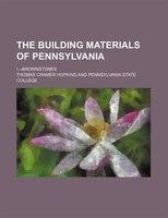The building materials of Pennsylvania; I.--Brownstones