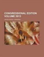 Congressional edition Volume 5913