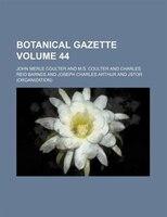 Botanical Gazette Volume 44
