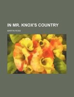In Mr. Knox's Country
