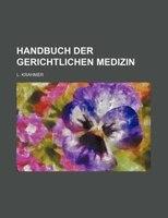 Handbuch der gerichtlichen Medizin