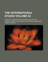 The International studio Volume 62