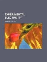 Experimental electricity