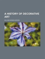 A history of decorative art