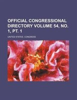 Official congressional directory Volume 54, no. 1, pt. 1