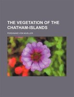 The vegetation of the Chatham-Islands