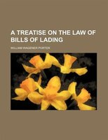 A treatise on the law of bills of lading