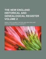 The New England historical and genealogical register Volume 2