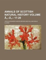 "Annals of Scottish natural history Volume â""-â""- 17-20"