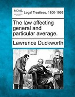 The Law Affecting General And Particular Average.