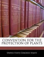 Convention For The Protection Of Plants