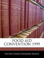Food Aid Convention 1999