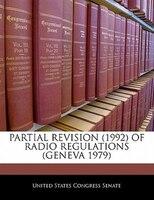 Partial Revision (1992) Of Radio Regulations (geneva 1979)