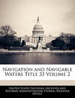 Navigation And Navigable Waters Title 33 Volume 2