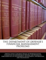 The Department Of Defense's Financial Management Problems