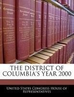 The District Of Columbia's Year 2000