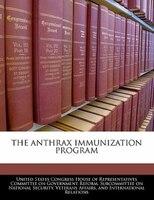 The Anthrax Immunization Program